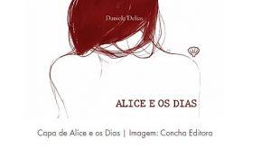 Sobre a Alice e sobre os Dias em Daniela Delias
