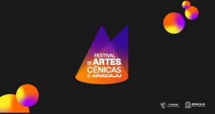 Prefeitura inicia I Festival de Artes Cênicas de Aracaju; confira a programação