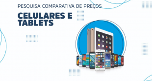 Procon Aracaju divulga pesquisa comparativa dos preços de tabletes e celulares